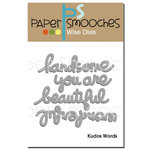 Paper Smooches - Dies - Kudos Words