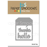 Paper Smooches - Dies - Quote Tag
