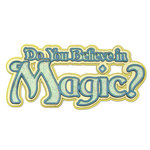 Paper Wizard - Once Upon a Time Collection - Die Cuts - Do You Believe - Title 1