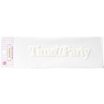 Queen and Company - Headliners - Self Adhesive Epoxy Title - Everyday Time To Party
