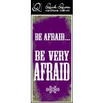 Quick Quotes - Halloween Collection - Color Vellum Quote Strip - Be Afraid