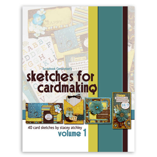 Scrapbook Generation Publishing - Sketches for Cardmaking - Volume 1