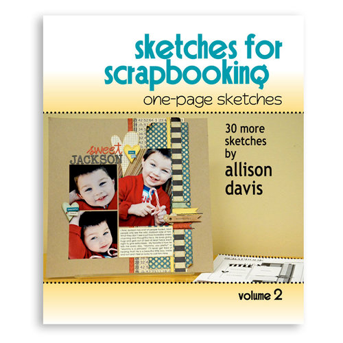 Scrapbook Generation Publishing - Sketches for Scrapbooking - One-Page Sketches - Volume 2