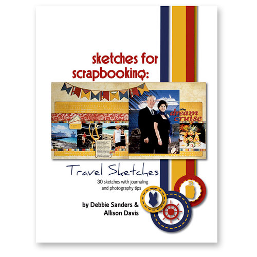 Scrapbook Generation Publishing - Sketches for Scrapbooking - Travel Sketches