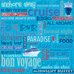 Sandylion - Cruise Collection - 12x12 Paper - Cruise Phrases, CLEARANCE
