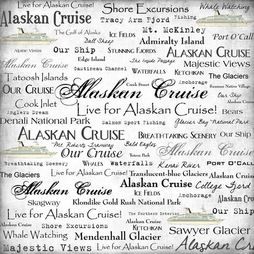 Scrapbook Customs - United States Collection - Alaska - 12 x 12 Paper - Alaskan Cruise - Live For