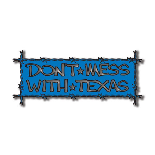 Scrapbook Customs - United States Collection - Texas - Laser Cut - Don't Mess with Texas