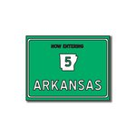 Scrapbook Customs - United States Collection - Arkansas - Laser Cut - Now Entering Sign
