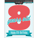 Scrapbook Customs - Happy Birthday Collection - 3 Dimensional Stickers - 8th Birthday