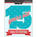 Scrapbook Customs - Happy Birthday Collection - 3 Dimensional Stickers - 15th Birthday