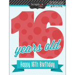 Scrapbook Customs - Happy Birthday Collection - 3 Dimensional Stickers - 16th Birthday
