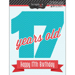 Scrapbook Customs - Happy Birthday Collection - 3 Dimensional Stickers - 17th Birthday