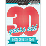 Scrapbook Customs - Happy Birthday Collection - 3 Dimensional Stickers - 30th Birthday