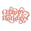 Spellbinders - Holiday Collection - Christmas - D-Lites Die - Happy Holiday Sentiment
