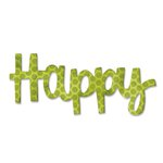 Sizzix - Homegrown and Handmade Collection - Originals Die - Phrase, Happy 2