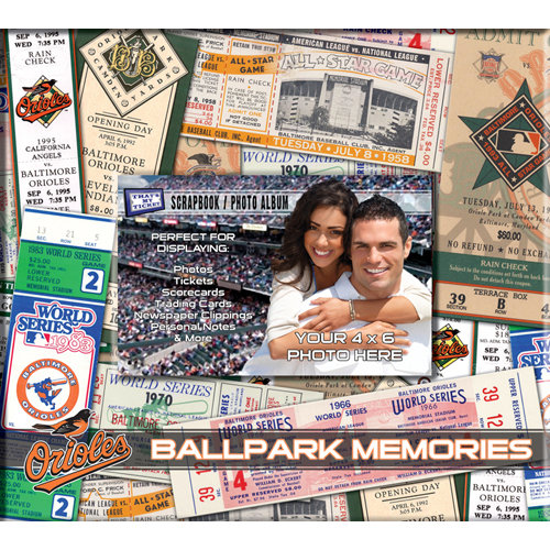 That's My Ticket - Major League Baseball Collection - 8 x 8 Postbound Scrapbook and Photo Album - Baltimore Orioles
