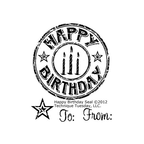 Technique Tuesday - Clear Acrylic Stamps - Happy Birthday Seal