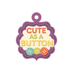 We R Memory Keepers - Love 2 Craft Collection - Embossed Tags - Cute as a Button